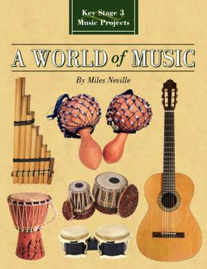 A World of Music: Key Stage 3 Music Projects