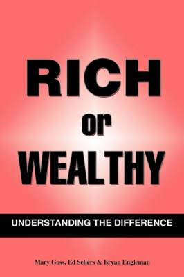 Rich Or Wealthy: Understanding The Difference