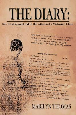 The Diary: Sex, Death, and God in the Affairs of a Victorian Cleric