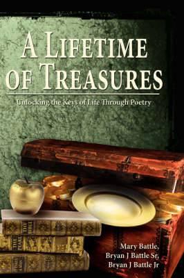 A Lifetime of Treasures: Unlocking the Keys of Life Through Poetry