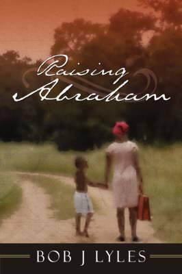 Raising Abraham