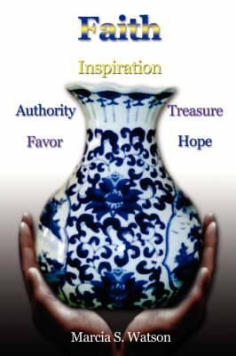 Faith: Favor, Authority, Inspiration, Treasure, Hope