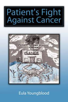 Patient's Fight Against Cancer