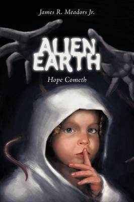 Alien Earth: Hope Cometh