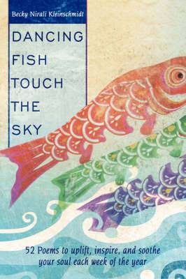 Dancing Fish Touch the Sky