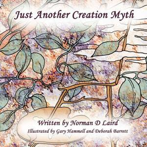 Just Another Creation Myth