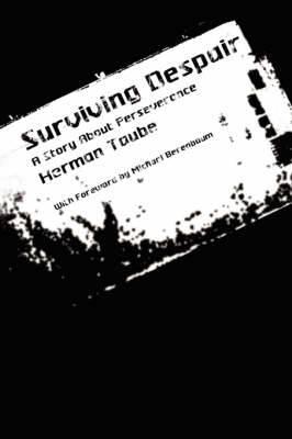 Surviving Despair: A Story About Perseverance