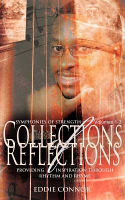 Collections of Reflections Volumes 1-3: Symphonies of Strength