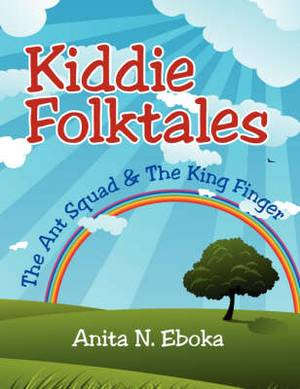Kiddie Folktales: The Ant Squad & the King Finger