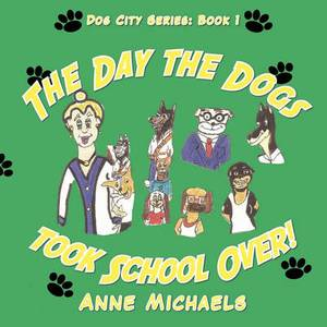 The Day the Dogs Took School Over!