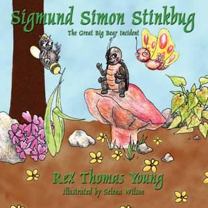 Sigmund Simon Stinkbug: The Great Big Bear Incident