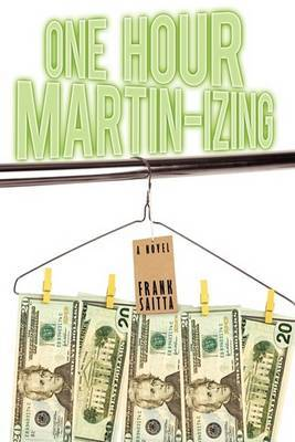 One Hour Martin-izing: A Novel