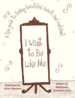 I Want to Be Like Me