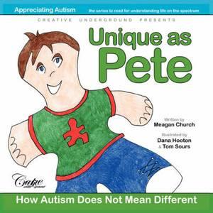 Unique as Pete: How Autism Does Not Mean Different