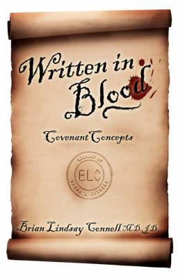 Written in Blood: Covenant Concepts