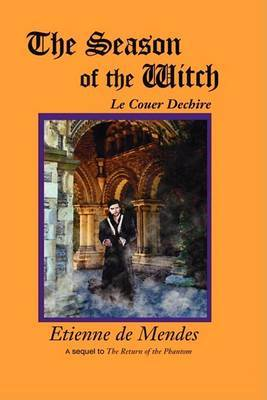 The Season of the Witch: Le Couer Dechire