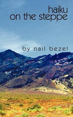 Haiku on the Steppe