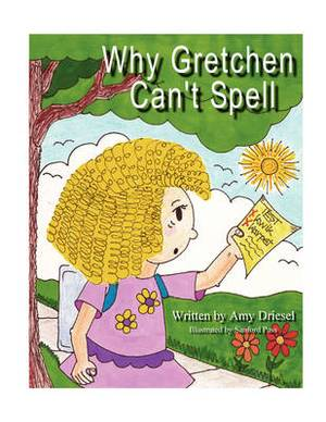 Why Gretchen Can't Spell