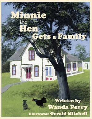Minnie the Hen Gets a Family