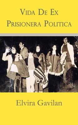 Vida De Ex Prisionera Politica