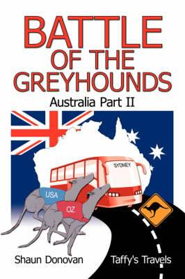 Battle of the Greyhounds: Australia: Pt. 2