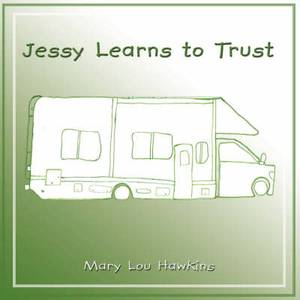 Jessy Learns to Trust