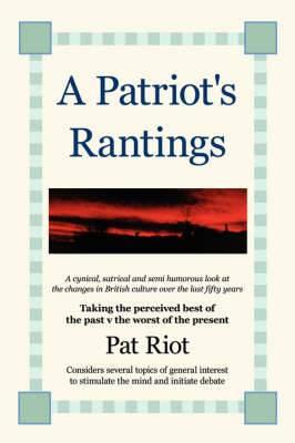 A Patriot's Rantings