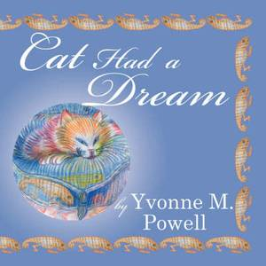 Cat Had a Dream