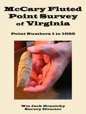 McCary Fluted Point Survey of Virginia: Point 1 to 1055