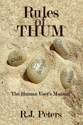 Rules of THUM: The Human User's Manual