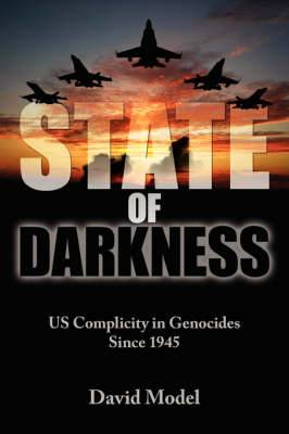 State of Darkness: US Complicity in Genocides Since 1945