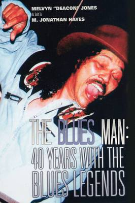 The Blues Man: 40 Years with the Blues Legends