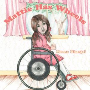 Mattie Has Wheels