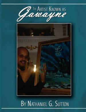 The Artist Known as Gawayne