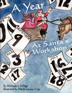A Year at Santa's Workshop