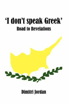'I Don't Speak Greek': Road to Revelations