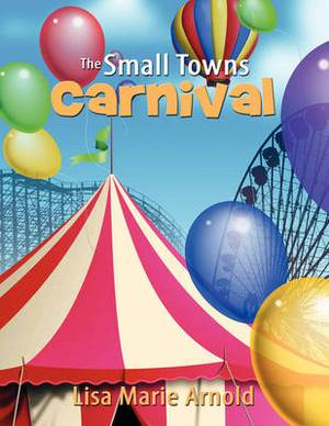 The Small Towns Carnival