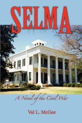 Selma: A Novel of the Civil War