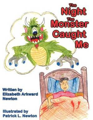 The Night The Monster Caught Me
