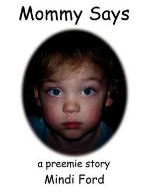 Mommy Says: A Preemie Story