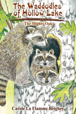 The Waddodles of Hollow Lake: The Mighty Oak