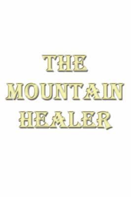 The Mountain Healer