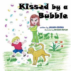 Kissed by a Bubble