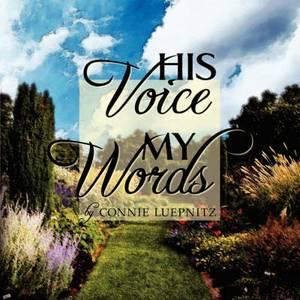 His Voice My Words
