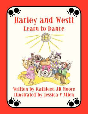 Harley and Westi: Learn to Dance