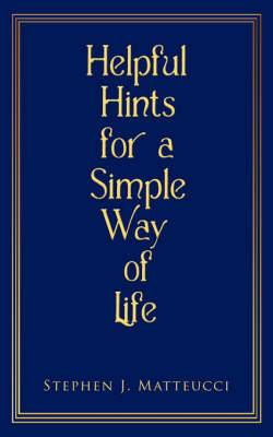 Helpful Hints for a Simple Way of Life