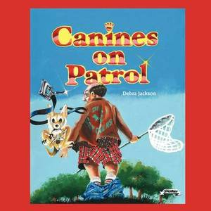 Canines on Patrol: Special Lessons