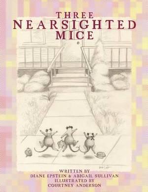 Three Nearsighted Mice