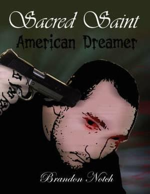 Sacred Saint: American Dreamer