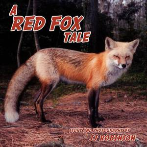 A Red Fox Tale